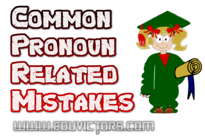English Grammar - Sentence Correction - Pronoun Related Errors (#eduvictors)(#cbseclass10)