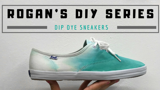 Rogan's DIY Series: Dip Dye Sneakers