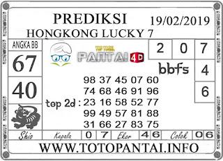 """Prediksi Togel """"HONGKONG LUCKY 7"""" PANTAI4D 19 FEBRUARI 2019"""