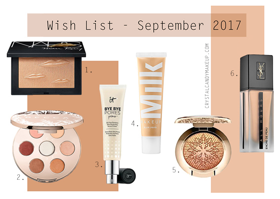 Wish List September 2017 Makeup Beauty