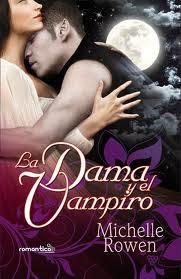 La Dama y el Vampiro, Michelle Rowen