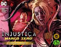 Injustiça - Marco Zero #9