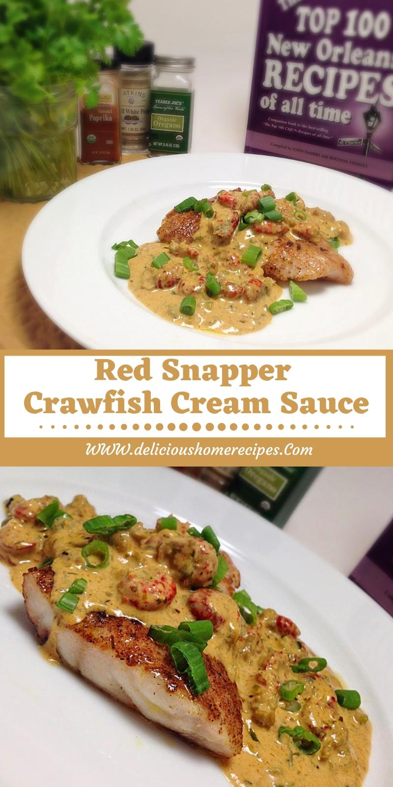Red Snapper Crawfish Cream Sauce