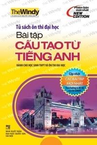 Bài Tập Cấu Tạo Từ Tiếng Anh - Mỹ Hương