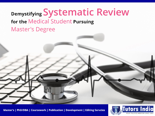 Demystifying Systematic Review for the Medical Student pursuing Master's Degree