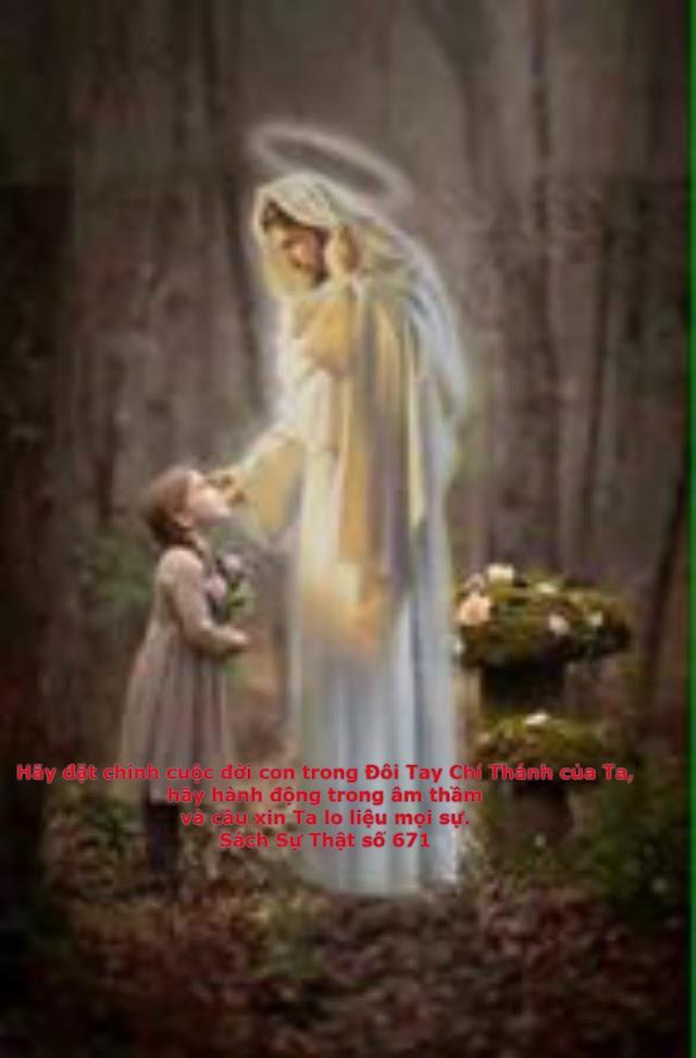 Chúa Giêsu: Đừng bao giờ nao núng. Đừng bao giờ nghi ngờ Cánh Tay Che Chở của Cha