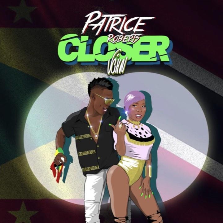 Sokah2Soca : Closer | Patrice Roberts x V'ghn | Grenada 2019