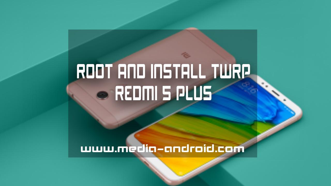 Cara Root Dan Install TWRP Xiaomi Redmi Note 5 Pro - Media