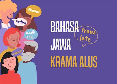 translate bahasa jawa krama alus