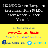 HQ MEG Centre, Bangalore Recruitment for 249 LDC, Storekeeper, Typewriter/ Computer Mech, CTI, Cook, Boot Maker, MTS Vacancies