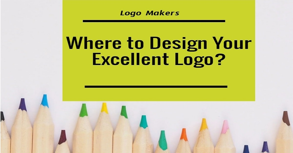 Where to Design Your Excellent Logo?