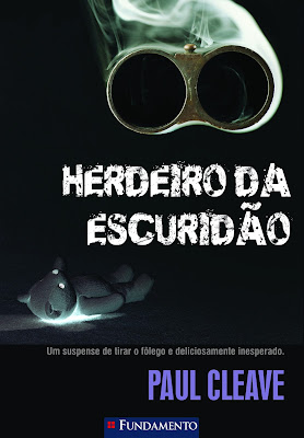 Herdeiro da escuridão, de Paul Cleave - Editora Fundamento