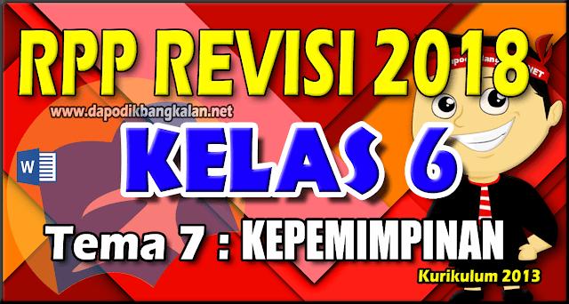 RPP Kelas 6 Kurikulum 2013 Revisi 2018 Tema 7 Kepemimpinan