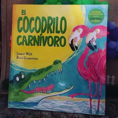 album ilustrado, picarona, el cocodrilo carnivoro, jonnie wild, brita granstrom, libros, libros 2018, cuento, cuento infantil, que estás leyendo,