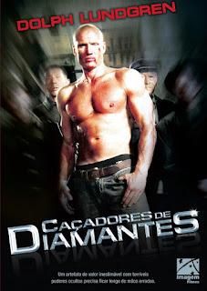 Caçadores de Diamantes – Dublado (2007)
