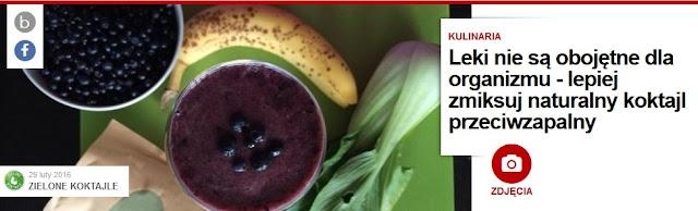 http://pl.blastingnews.com/kulinaria/2016/02/leki-nie-sa-obojetne-dla-organizmu-lepiej-zmiksuj-naturalny-koktajl-przeciwzapalny-00813439.html