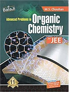 ADVANCED PROBLEMS IN ORGANIC CHEMISTRY FOR JEE BY M S CHOUHAN