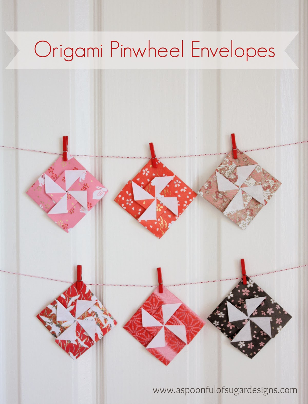 Origami Pinwheel Envelopes - A Spoonful of Sugar