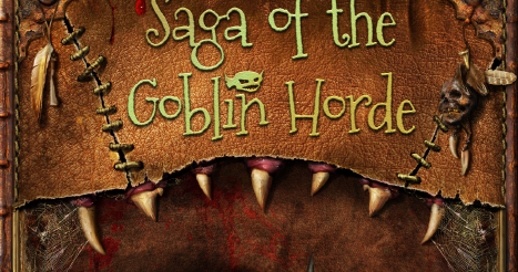 Saga of the Goblin Horde: Past, Present and Future