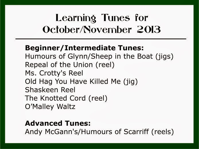 Learning Tunes for October/November 2013 - Beginner/Intermediate Tunes, Advanced Tunes