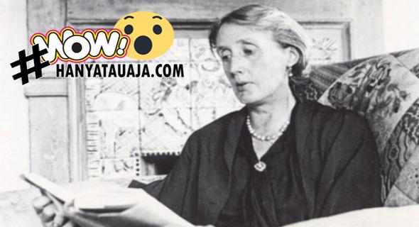 Virginia Woolf Tokoh Terbesar Sastra Modernis Abad Ke-20
