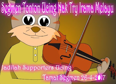 https://ucingkadayan.blogspot.my/2017/04/segmen-tonton-ucing-nak-try-irama-melayu.html