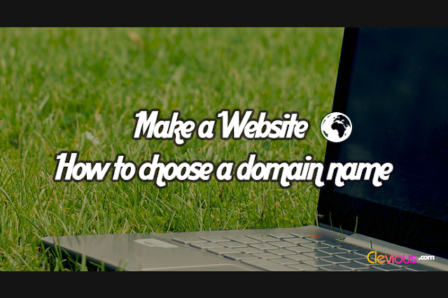 Make a Website: How to Choose a Domain Name - Clevious