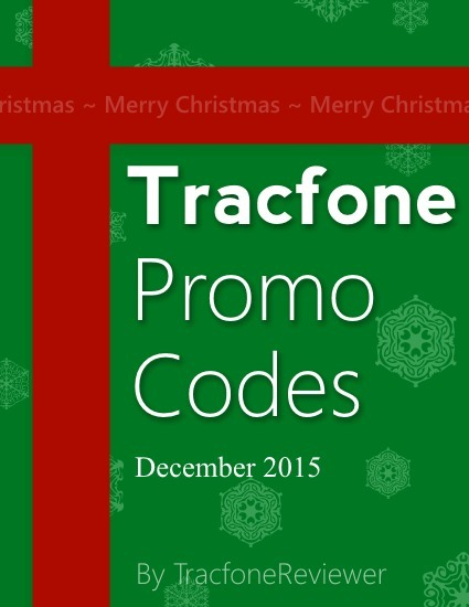 TracfoneReviewer: Tracfone Promo Codes for December 2015