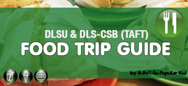 DLSU & CSB Food Trip