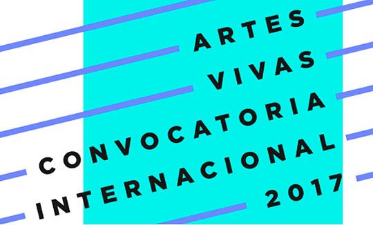 Convocatoria Internacional Artes Vivas 2017