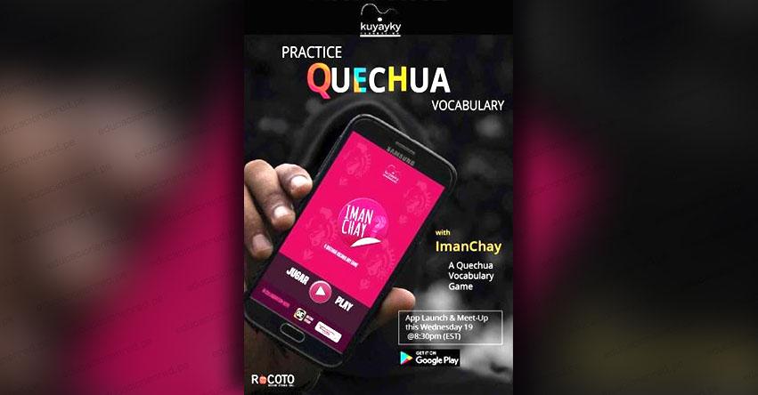 IMAN CHAY: Este ingenioso aplicativo te enseñará el quechua de forma sencilla