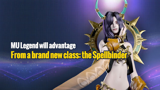 MU Legend will advantage from a brand new class: the Spellbinder