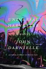 https://www.goodreads.com/book/show/29939268-universal-harvester?from_search=true