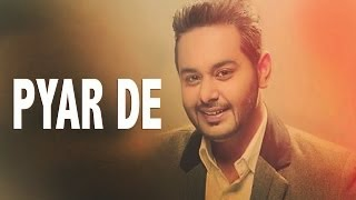 Pyar De Lyrics - Harpreet Grewal