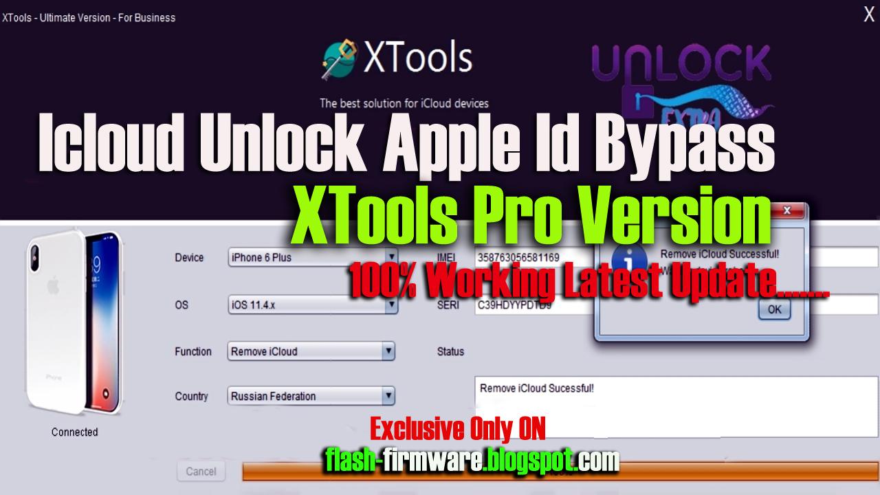 Icloud Unlock Apple Id Bypass XTools Pro Version 100% Working Free