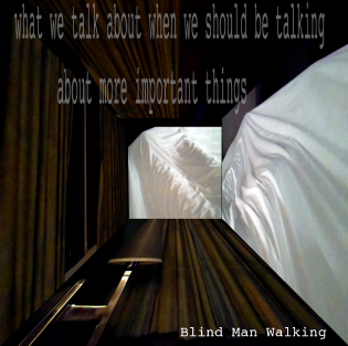 http://year-zero-records.blogspot.com/p/blind-man-walking-what-we-talk-about.html