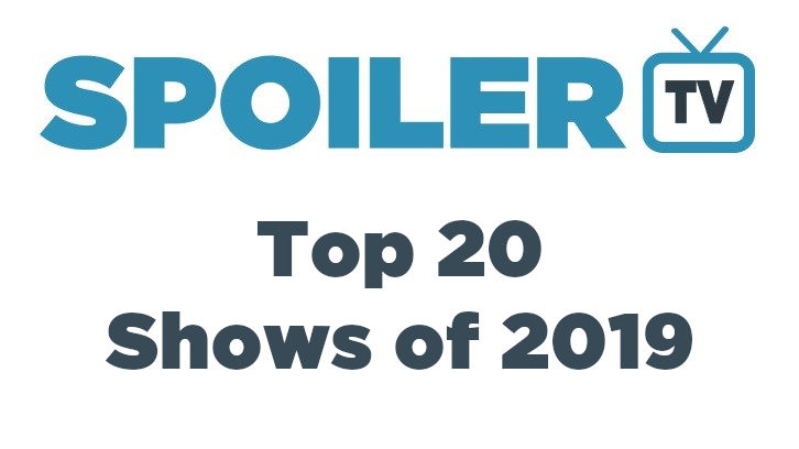The SpoilerTV Top 20 Shows of the Year - 2019