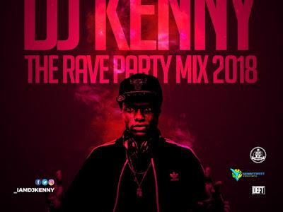 MIXTAPE: DJ Kenny - The Rave Party Mix