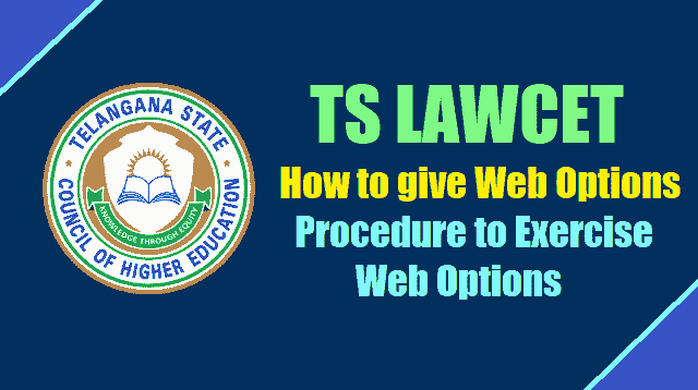 how to give ts lawcet web options on http://lawcetadm.tsche.ac.in/,procedure to exercise web options,ts lawcet seat allotment order download