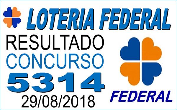 Resultado da Loteria Federal concurso 5314 de 29/08/2018 (Imagem: Informe Notícias)