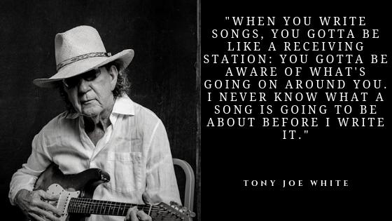 Tony Joe White Quotes | Famous American Singer Tony Joe White Quotes