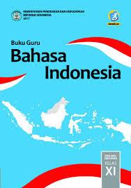 Bahasa Indonesia Kelas 11 SMA K13 Rev 2017