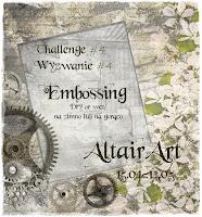 http://www.altairart.pl/2017/04/challenge-4-wyzwanie4-embossing.html