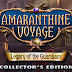 Amaranthine Voyage Legacy of the Guardians Collector's Edition