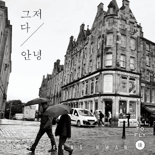 DOWNLOAD MP3 [Single] Lee Seung Hwan – Just Goodbye