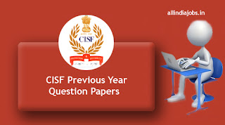 CISF Constable Previous Year Question Papers