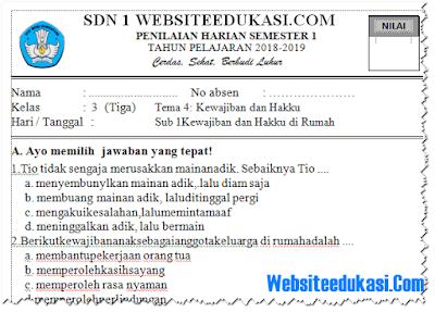 Soal PH Kelas 3 Tema 4 Kurikulum 2013 Revisi Terbaru