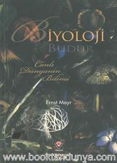 Ernst Mayr - Biyoloji Budur & Canlı Dünyanın Bilimi
