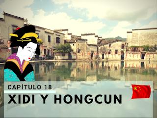 visitando Xidi y Hongcun - China