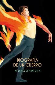 Reseña Biografía de un cuerpo, de Mónica Rodríguez - Cine de Escritor